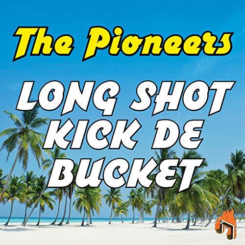 Long Shot Kick De Bucket