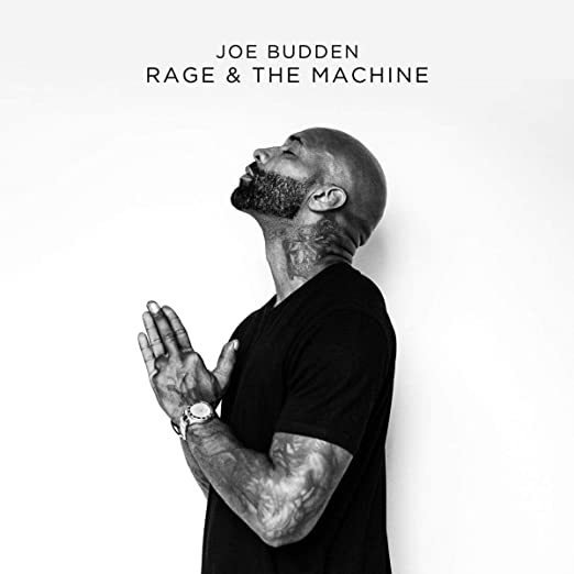 Rage & The Machine - <strong>Joe Budden</strong>