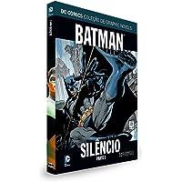 DC Graphic Novels. Batman. Silêncio. Parte 1