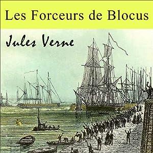 Les Forceurs de Blocus Audiobook