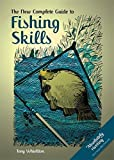 img - for Fishing Skills: A Complete Guide by Tony Whieldon (2010-01-16) book / textbook / text book