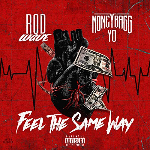 Feel The Same Way (feat. Moneybagg Yo) [Explicit]