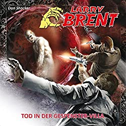 Tod in der Gespenstervilla (Larry Brent 17)