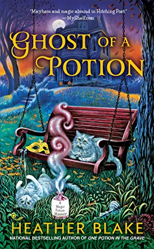 Ghost of a Potion (A Magic Potion Mystery)