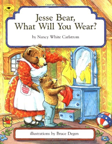 Jesse Bear  What Will You Wear