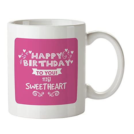 Buy Happy Birthday Sweetheart Coffee Mug