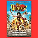 The Pirates! Band of Misfits (Movie Tie-in Edition): An Adventure with Scientists & An Adventure with Ahab Audiobook by Gideon Defoe Narrated by John Lee