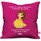 Indigifts Gift For Sister Princess Printed Satin Soft Cushion (12X12 Inch) With Filler - Pink (Square)