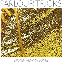 Broken Hearts / Bones [Explicit]