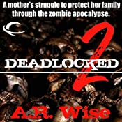 Deadlocked 2 | A.R. Wise