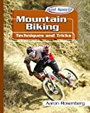 Mountain Biking, Aaron Rosenberg, 082393845X