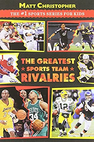 book cover of The Greatest Sports Team Rivalries