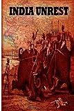 Indian Unrest, Valentine Chirol, 1478116870