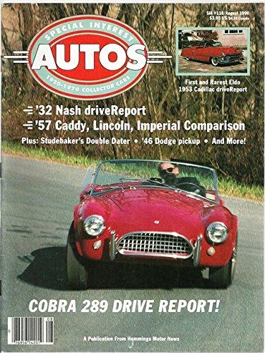 1990 90 August Special Interest Autos Magazine, Number # 118 (Drive Reports: 1932 Nash / 1946 Dodge Pickup / 1965 AC Cobra 289 / 1953 Cadillac Eldorado)