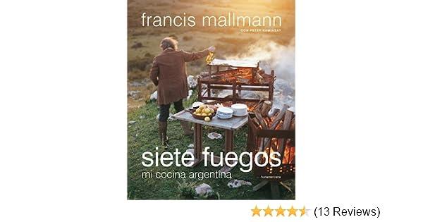 Siete Fuegos: MALLMANN: 9789500757447: Amazon.com: Books
