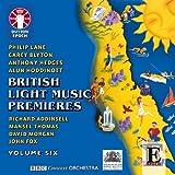 British Light Music Premieres Vol.6
