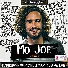 Mo-Joe: Episode 2: An 18-Week Marathon Training Diary Other by Mo Farah, Joe Wicks, George Lamb Narrated by Mo Farah, Joe Wicks, George Lamb