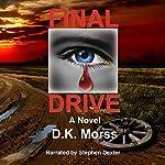 Final Drive | D.K. Morss