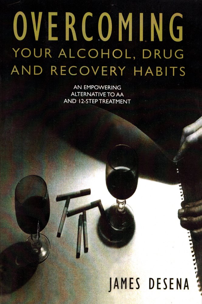 Download Overcoming Your Alcohol, Drug & Recovery Habits PDF