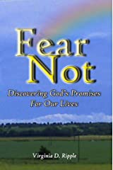 Fear Not! Discovering God's Promises For Our Lives Kindle Edition