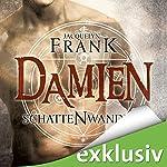 Damien (Schattenwandler 4)   Jacquelyn Frank