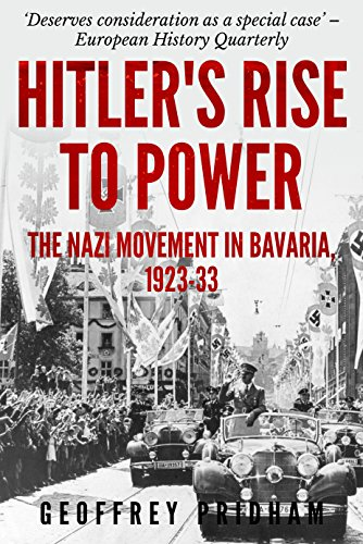 hitlers-rise-to-power-the-nazi-movement-in-bavaria-1923-33