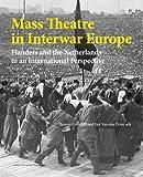 Mass Theatre in Inter-War Europe, , 9058679926