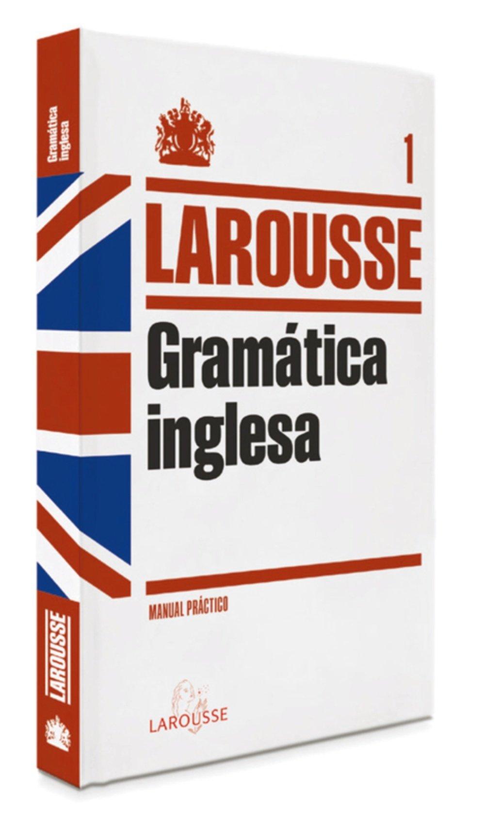Gramática Inglesa (Larousse - Lengua Inglesa - Manuales Prácticos) Tapa blanda – 17 abr 2012 Aa.Vv. 8415411219 Grammar & Punctuation Spanish: Adult Nonfiction
