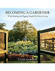 Becoming a Gardener: What Reading and Digging Taught Me About Living