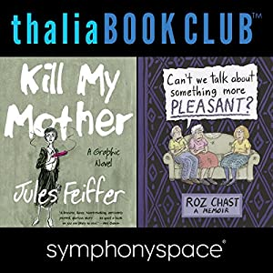 Thalia Book Club: Roz Chast and Jules Feiffer Speech