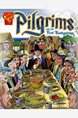 The Pilgrims and the First Thanksgiving (Graphic History) Paperback