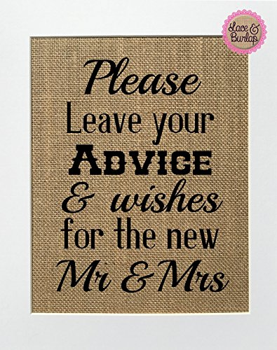 Please Leave Your Advice & Wishes For The New Mr & Mrs - BURLAP SIGN 8x10