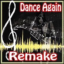 Dance Again (Jennifer Lopez Feat. Pitbull Remake)