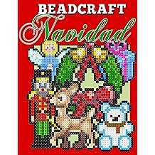 Beadcraft Navidad: Patrones de navidad para Perler, Qixels, Hama, Simbrix, Fuse, Melty, Nabbi, Pyslla, punto de cruz y mas! (Spanish Edition)