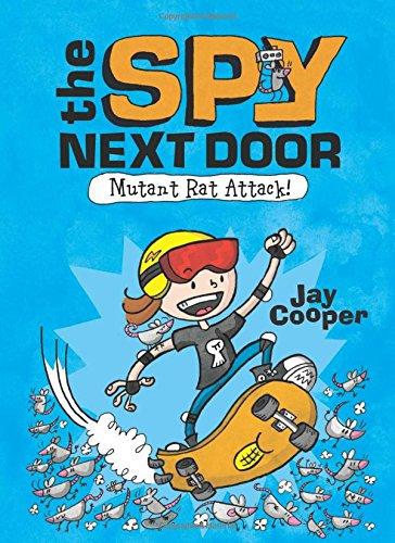 Mutant Rat Attack! (The Spy Next Door #1)