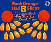 Each Orange Had 8 Slices (Counting Books