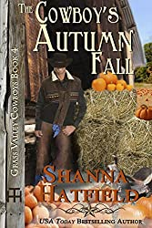 The Cowboy's Autumn Fall (Grass Valley Cowboys Book 4)