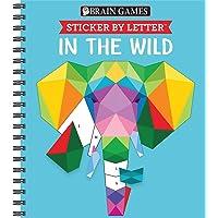Brain Games - Sticker by Letter: In the Wild (Sticker Puzzles - Kids Activity Book)