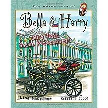 Let's Visit Saint Petersburg!: Adventures of Bella & Harry