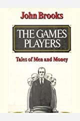 The Games Players: Tales of Men and Money Print on Demand (Paperback)