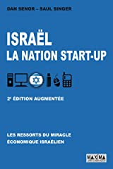 Israël, la nation start-up (French Edition) Paperback