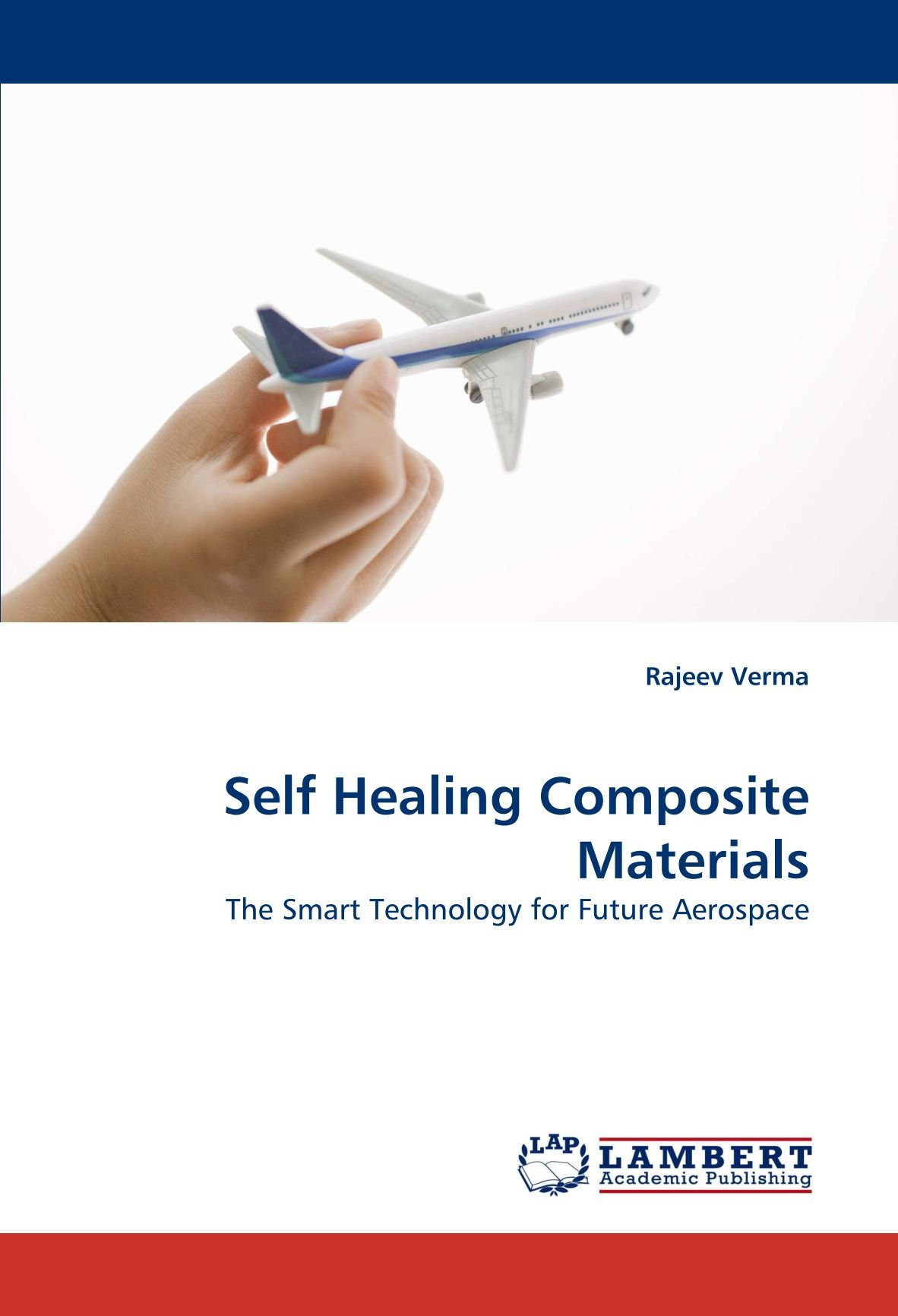Self Healing Composite Materials: The Smart Technology for