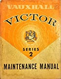 Vauxhall Victor Series 2 Mainenance Manual