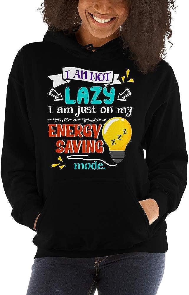 Im Not Lazy Im Just On My Energy Saving Mode Unisex Hoodie