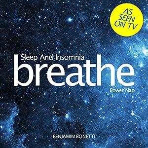 Breathe - Sleep and Insomnia: Power Nap Speech