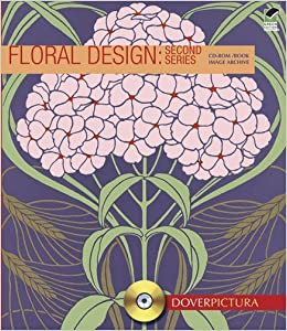 Floral Design: Second Series (Dover Pictura Electronic Clip Art) by Alan Weller (2011-07-19)