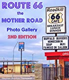 Route 66: The Mother Road: Photo Gallery, 2nd Edition