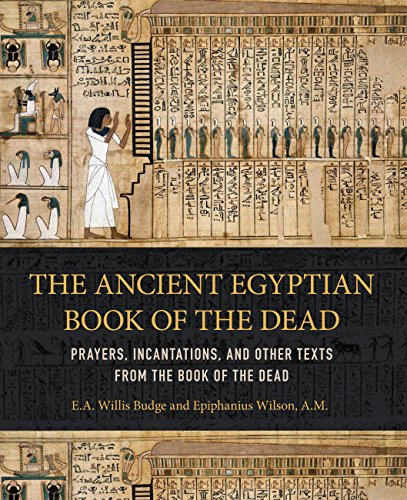 Ancient Egyptian Book of the Dead: Prayers, Incantations, and Other Texts from the Book of the Dead]()