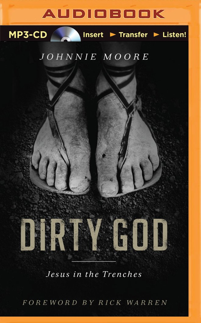 Dirty God: Jesus in the Trenches PDF