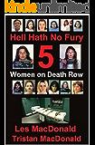 Hell Hath No Fury 5: Women on Death Row 1 (English Edition)